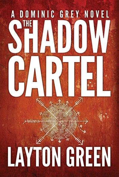 The Shadow Cartel de Layton Green