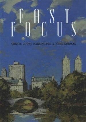 Fast Focus by Cheryl Cooke Harrington