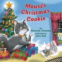 Mouse's Christmas Cookie: It's a Yuletide game of Cat-and-Mouse!