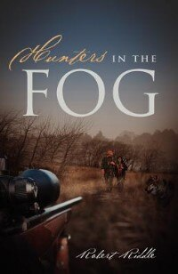 Hunters In The Fog by Robert Riddle
