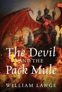 The Devil And The Pack Mule by William Lange