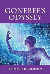 Gonebee's Odyssey by Thom Fillinger