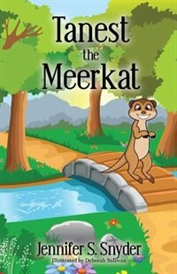 Tanest The Meerkat by Jennifer S Snyder