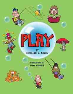 Play by Kathleen E. Banas