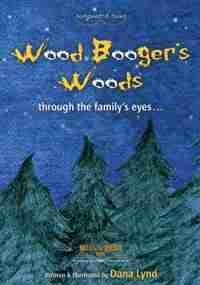 Sasquatch Tales: Woodbooger's Woods by Dana Lynd
