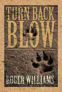 Turn Back Blow by Roger Williams
