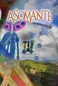 Asomante by J A M Nolla