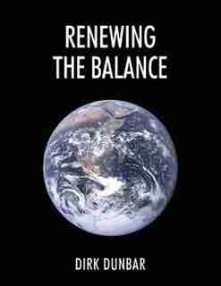 Renewing The Balance by Dirk Dunbar