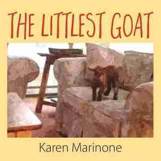 The Littlest Goat by Karen Marinone