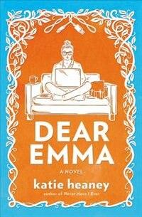 Dear Emma: A Novel