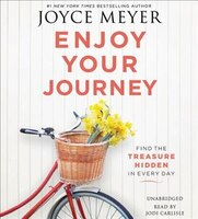 Book Enjoy Your Journey: Find The Treasure Hidden In Every Day by Joyce Meyer