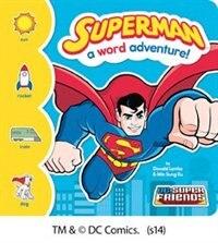 Superman: A Word Adventure!
