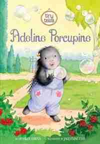 Adeline Porcupine by Charles Ghigna