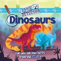 Dinosaurs: Can You Tell the Facts from the Fibs?