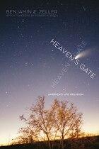 Heaven's Gate: America's UFO Relgion