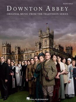 Book Downton Abbey: Original Music From The Television Series by John Lunn