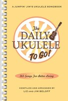 The Daily Ukulele: To Go!: Portable Edition