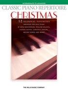 Classic Piano Repertoire - Christmas: Intermediate To Advanced Level