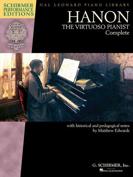 Hanon: The Virtuoso Pianist Complete - New Edition de Matthew Edwards