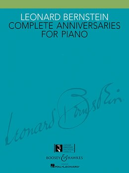Book Leonard Bernstein - Complete Anniversaries For Piano by Leonard Bernstein