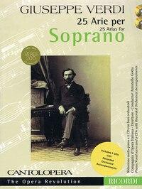 Verdi: 25 Arias For Soprano: Cantolopera Collection