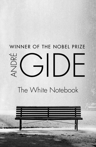 The White Notebook by ANDRÉ GIDE