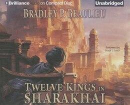 Book Twelve Kings in Sharakhai by Bradley P. Beaulieu