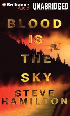 Book Blood Is the Sky by Steve Hamilton