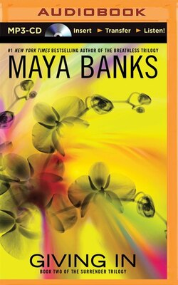 Book Giving In by Maya Banks