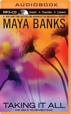 Book Taking It All by Maya Banks