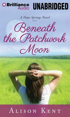 Book Beneath the Patchwork Moon by Alison Kent