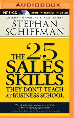 Book The 25 Sales Skills: They Don't Teach at Business School by Stephan Schiffman