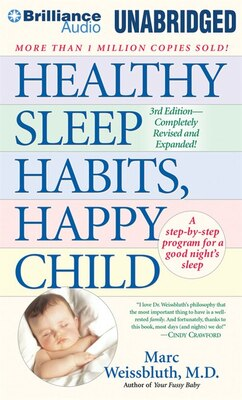Book Healthy Sleep Habits, Happy Child by Marc Weissbluth
