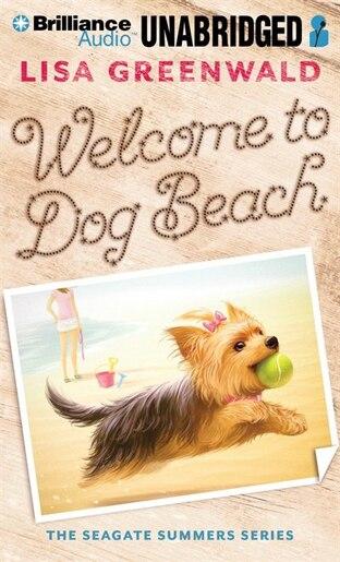 Welcome to Dog Beach by Lisa Greenwald