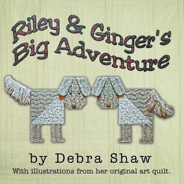 Riley And Ginger's Big Adventure de Debra Shaw