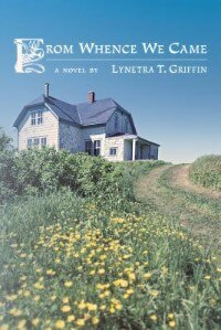 From Whence We Came by Lynetra T. Griffin