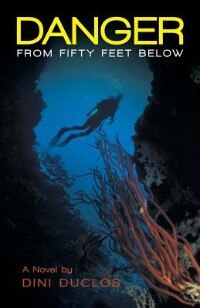 Danger from Fifty Feet Below by Dini Duclos