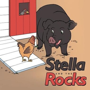 Stella and the Rocks by L. M. H. Dries