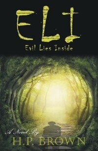 ELI: Evil Lies Inside by H. P. Brown
