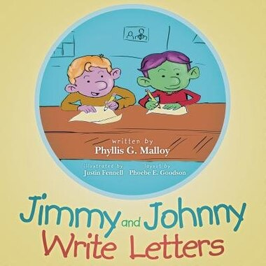 Jimmy and Johnny Write Letters by Phyllis G. Malloy