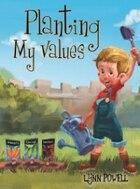 Planting My Values