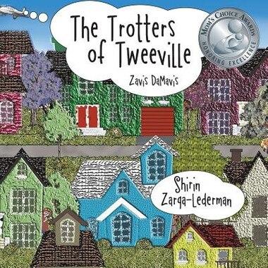 The Trotters of Tweeville: Zavis DaMavis by Shirin Zarqa-Lederman