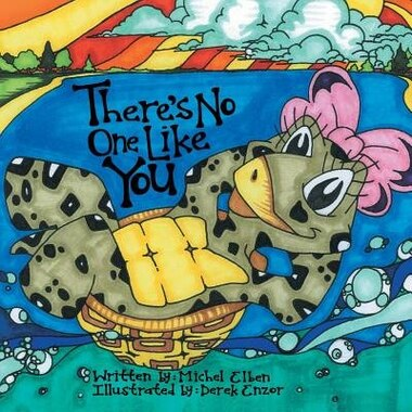 There's No One Like You: The Adventures of Madelyn the Terrapin by Michel Elben