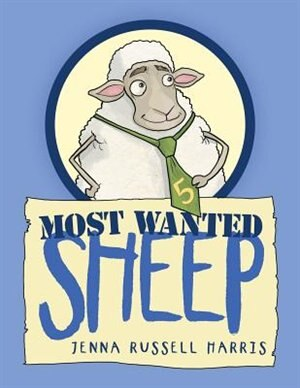 Most Wanted Sheep by Jenna Russell Harris