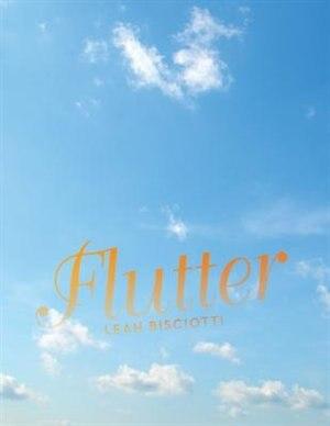 Flutter by Leah Bisciotti