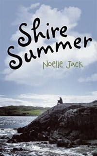 Shire Summer by Noelle Jack