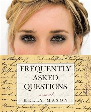 Frequently Asked Questions by Kelly Mason