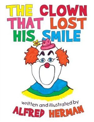 The Clown That Lost His Smile de Alfred Herman