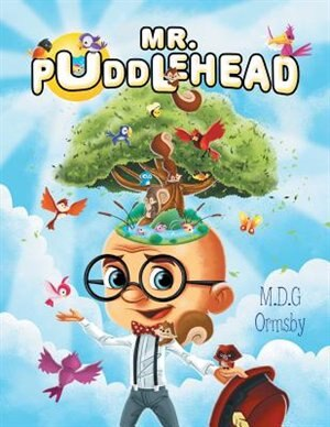 Mr. Puddlehead by M.D.G Ormsby