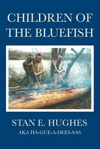 Children of the Bluefish by Stan E. Hughes